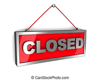 3d illustration of closed sign over white background
