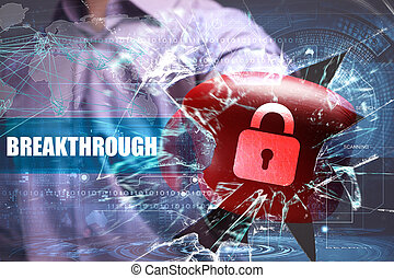 Business, Technology, Internet and network security. Breakthrough