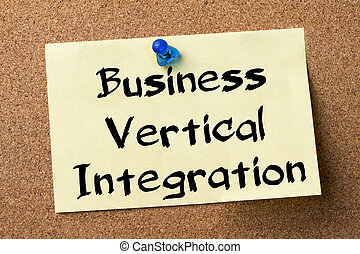 Business Vertical Integration - adhesive label pinned on bulletin board