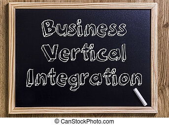 Business Vertical Integration - New chalkboard with 3D outlined text