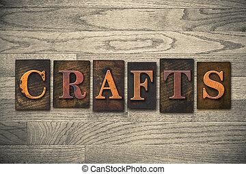 "The word ""CRAFTS"" written in wooden letterpress type."
