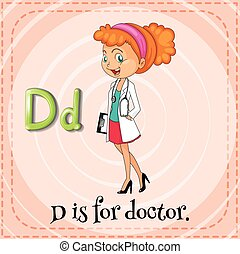 Flashcard letter D is for doctor