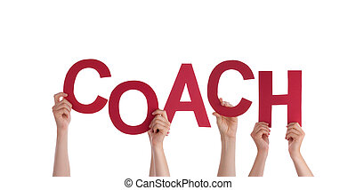 Many Hands Holding the Word Coach, Isolated