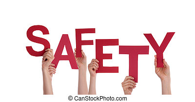 Many Hands Holding the Red Word Safety, Isolated