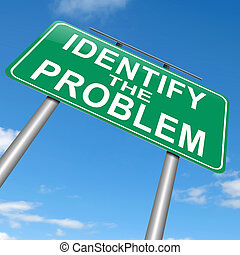 Illustration depicting a roadsign with an identify the problem concept. Sky background.