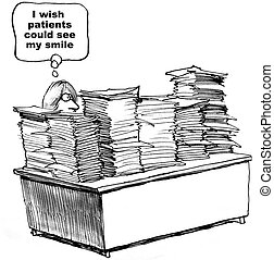 Cartoon of doctor with lots of paperwork, I wish the patients could see my smile.