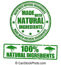 Made with natural ingredients grunge rubber stamps, vector illustration