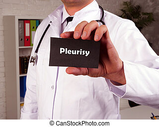 Medical concept meaning Pleurisy with sign on the page.