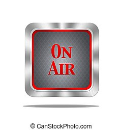 On air button.