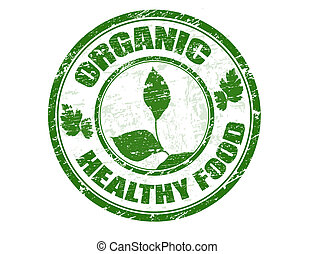 Green grunge rubber stamp with leafs symbol and the text organic healthy food written inside