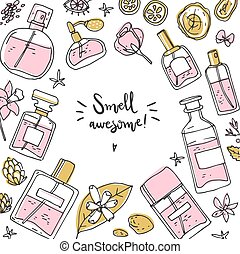 Perfume background, frame with bottle and ingredients. Doodle vector illustration.