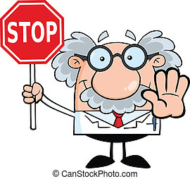 Scientist Or Professor Holding A Stop Sign