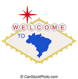 Welcome to Brazil sign