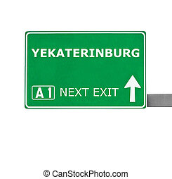 YEKATERINBURG road sign isolated on white